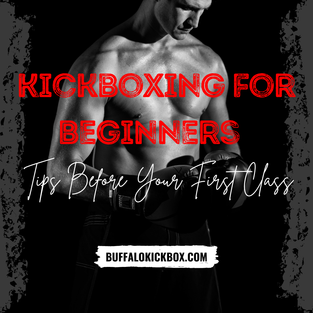 Kickboxing for Beginners - Tips Before Your First Class